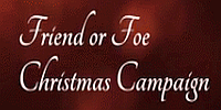 Click for Friend or Foe Christmas Campaign main page.